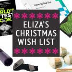 Eliza Flynn healthy Christmas Wish List 2018