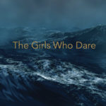 Girls Who Dare