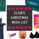 Eliza's 2019 Christmas Wish List