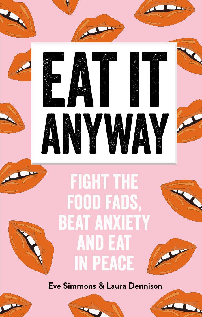 Eat it anyway